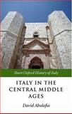 Italy in the Central Middle Ages, 1000-1300, , 0199247048