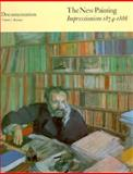 The New Painting Vols. I & II : Documentation: Impressionism, 1874-1886, , 0295967048