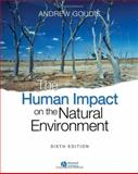 The Human Impact on the Natural Environment, Goudie, Andrew S., 140512704X