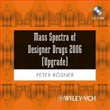"Mass Spectra of Designer Drugs 2006 (Upgrade), R""sner, 352731704X"