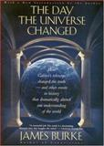 The Day the Universe Changed, James Burke, 0316117048