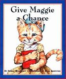 Give Maggie a Chance, Frieda Wishinsky and Dean Griffiths, 1550417045