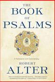 The Book of Psalms, Robert Alter and R. Alter, 0393337049