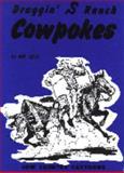 Draggin' S Ranch Cowpokes, Ace Reid, 0917207041