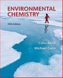 Environmental Chemistry, Baird, Colin and Cann, Michael, 1429277041