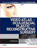 Atlas of Oculofacial Plastic and Reconstructive Surgery, Korn, Bobby S. and Kikkawa, Don O., 1437717047