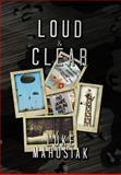Loud and Clear, Luke Marusiak, 1479777048