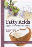 Fatty Acids : Types, Roles and Health Effects, , 1613247044