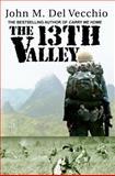 The 13th Valley, John M Del Vecchio, 0982167040