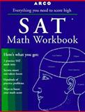 SAT Math Workbook : Scholastic Assessment Test, Saunders, Brigitte, 0028617045