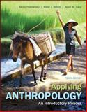 Applying Anthropology : An Introductory Reader, Podolefsky, Aaron and Brown, Peter J., 0078117046