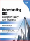 Understanding DB2 : Learning Visually with Examples (paperback), Chong, Raul F. and Wang, Xiaomei, 0133007049