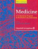 Toohey's Medicine : A Textbook for Students in the Health Care Professions, Bloom, Stephen R. and Bloom, Arnold, 0443047049