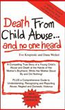 Death from Child Abuse and No One Heard, Weikel, Dana and Krupinski, Eve, 0930507045