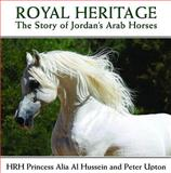 Royal Heritage, Alia Al Hussein and Peter Upton, 0956417043