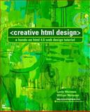 Creative HTML Design, Weinman, Lynda and Weinman, Bill, 1562057049