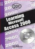 Learning Access 2000, DDC Publishing Staff, 1562437046