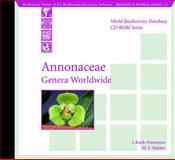 Annonaceae : Genera Worldwide, Bakker, M. E. and Koek-Noorman, J., 3540147047