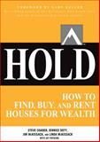 Hold : How to Find, Buy, and Rent Houses for Wealth, McKissack, Jimmy and McKissack, Linda, 0071797041