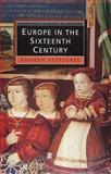 Europe in the Sixteenth Century, Pettegree, Andrew, 063120704X