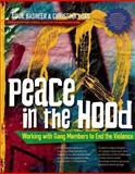Peace in the Hood, Aquil Basheer and Christina Hoag, 089793704X