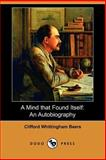 A Mind That Found Itself, Clifford Whittingham Beers, 1406537047