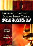 Essential Concepts and School-Based Cases in Special Education Law, Osborne, Allan G., Jr. and Russo, Charles J., 1412927048