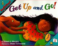 Get up and Go!, Stuart J. Murphy, 006446704X