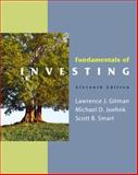 Fundamentals of Investing, Gitman, Lawrence J. and Joehnk, Michael D., 013611704X