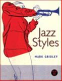 Jazz Styles, Gridley, Mark C. and Gridley, 0205107044