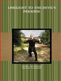 Limelight to the devil's Paradise, Kyoshi {{QS}} FARADAY and Michael P. FARADAY, 0557587042