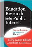 Education Research in the Public Interest, William Tate and Gloria Ladson-Billings, 0807747041