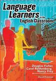 Language Learners in the English Classroom, Douglas Fisher and Carol Rothenberg, 0814127045
