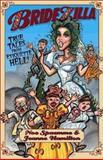 Bridezilla : True Tales from Etiquette Hell, Spaemme, Noe and Hamilton, Jeanne, 096638704X