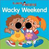 Wacky Weekend, Mark Shulman, 1402707045