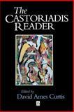 The Castoriadis Reader, , 1557867046
