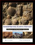 Interpreting Earth History : A Manual in Historical Geology, Ritter, Scott and Petersen, Morris, 1577667042