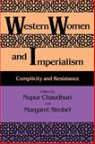 Western Women and Imperialism : Complicity and Resistance, , 0253207053