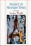 France in Modern Times, Wright, Gordon, 0393967050