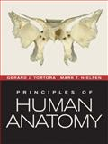 Principles of Human Anatomy, Tortora, Gerard J. and Nielsen, Mark, 0470567058