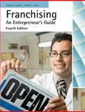 Franchising : An Entrepreneur's Guide, Judd, Richard J. and Justis, Robert T., 0759367051