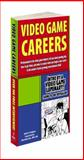 Video Game Careers, Alice Rush and Bryan Stratton, 0761557059