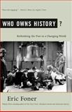 Who Owns History?, Eric Foner, 0809097052