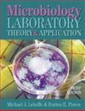 Microbiology : Laboratory Theory and Application, Brief Edition, Leboffe, Michael J. and Pierce, Burton E., 0895827050