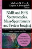 Methods in Protein Structure and Stability Analysis -- NMR and EPR Spectroscopies, Mass-Spectrometry and Protein Imaging, , 1600217052