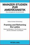 Framing and Reframing the Ladies : Viewing Attitudes in the Portrait of a Lady and Its Cinematic Counterpart, Fahrenberg, Heike Andrea, 3631567057