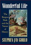 Wonderful Life : The Burgess Shale and the Nature of History, Gould, Stephen Jay, 0393027058