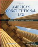 American Constitutional Law Vol. 2 : Civil Rights and Liberties, Stephens, Otis H. and Scheb, John M., 0495097055