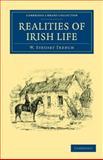 Realities of Irish Life, Trench, W. Steuart, 1108037054