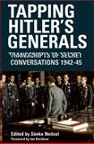 Tapping Hitler's Generals, Sönke Neitzel, 1844157059